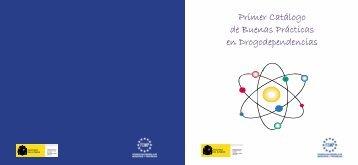 Primer Catálogo de Buenas Prácticas en Drogodependencias