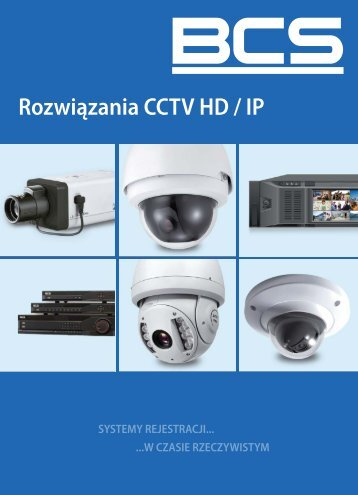 Katalog BCS 2013 - rozwiązania IP cctv - NetSat