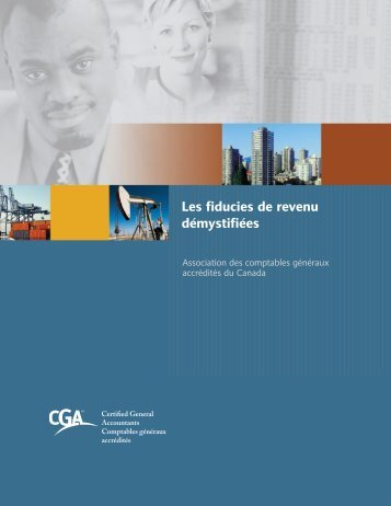 Téléchargez le rapport sur les fiducies de revenu - Certified General ...