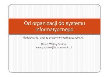 Od organizacji do systemu informatycznego - Koszalin