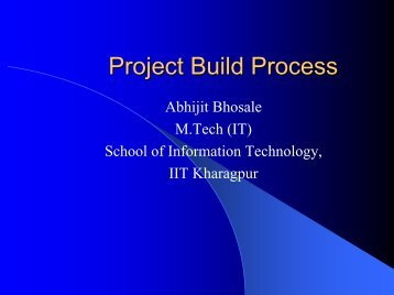 Project Build Process - School of Information Technology, IIT ...