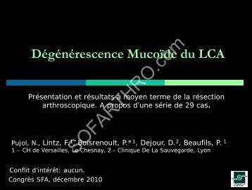 Dégénérescence Mucoïde du LCA