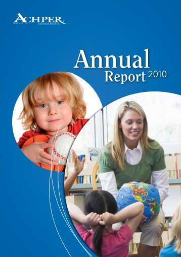 ACHPER QLD Annual Report 2010.pdf