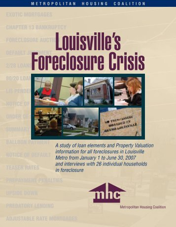 Louisville's Foreclosure Crisis - Metropolitan Housing Coalition
