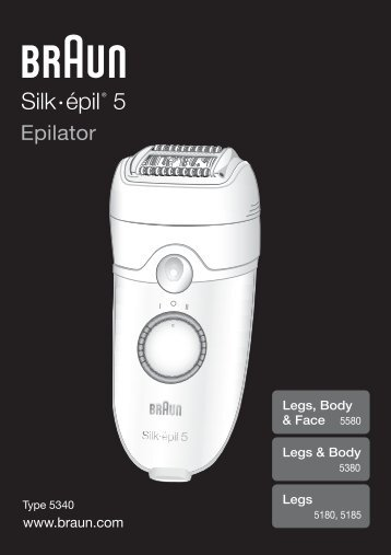 Silk épil 5® - Braun Consumer Service spare parts use instructions ...