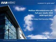 2011 AGM Presentation (pdf) - Wolfson Microelectronics plc