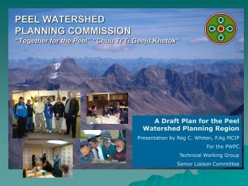 PWPC Draft LUP Presentation 04-26 - Peel Watershed Planning ...