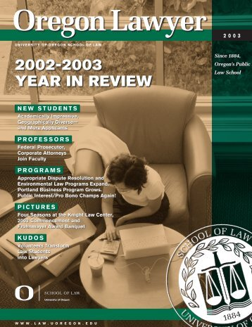 2002-2003 YEAR IN REVIEW - Oregon Law - University of Oregon
