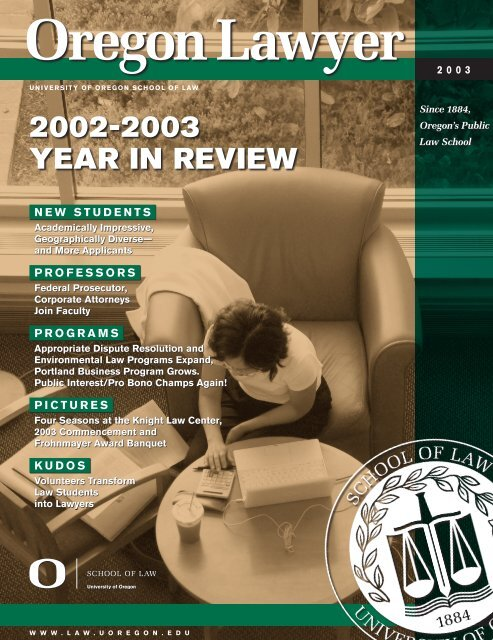 Captain Jack Lounge Stoel.2002 2003 Year In Review Oregon Law University Of Oregon