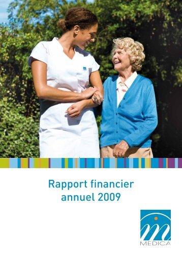 Rapport financier annuel 2009 - Groupe MEDICA, maisons de ...