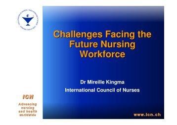 Challenges Facing the Future Nursing Workforce - RN4CAST