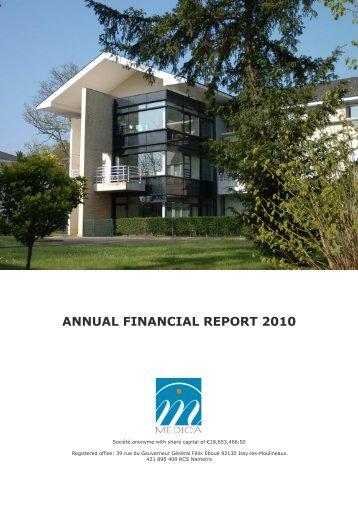 Annual financial report 2010 - Groupe MEDICA, maisons de retraites ...
