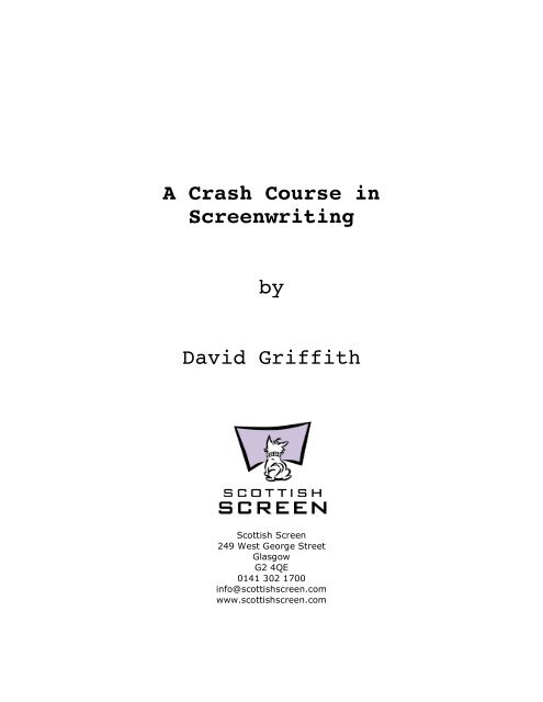 A Crash Course in Screenwriting by David Griffith - Scottish