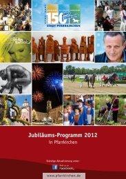 Jubiläums-Programm 2012 - Pfarrkirchen
