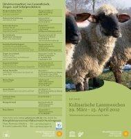 Kulinarische Lammwochen 29. März - 15. April 2012
