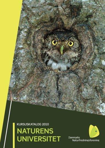 NATURENS UNIVERSITET - Danmarks Naturfredningsforening
