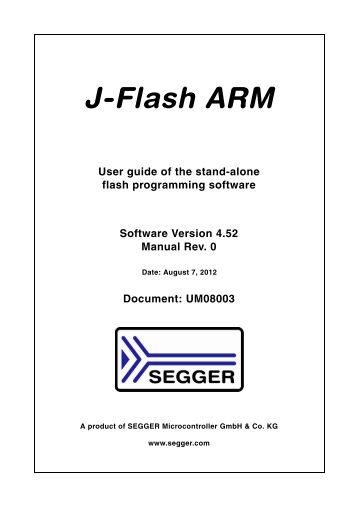 J-Flash ARM User Guide - SEGGER Microcontroller