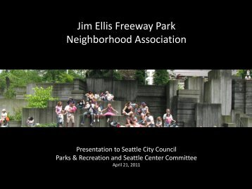 Jim Ellis Freeway Park Neighborhood Association - City of Seattle