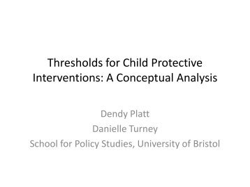 Thresholds for Child Protective Interventions: A ... - BASPCAN