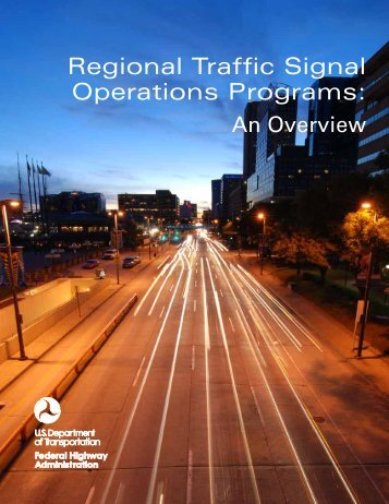 Regional Traffic Signal Operations Programs: An Overview - FHWA ...
