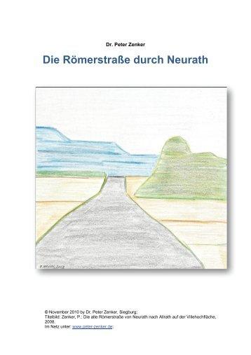 Die Römerstraße durch Neurath - Dr. Peter Zenker