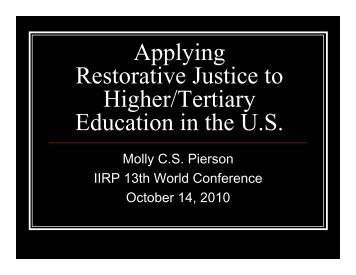 Applying Restorative Justice to Higher/Tertiary Education in ... - IIRP