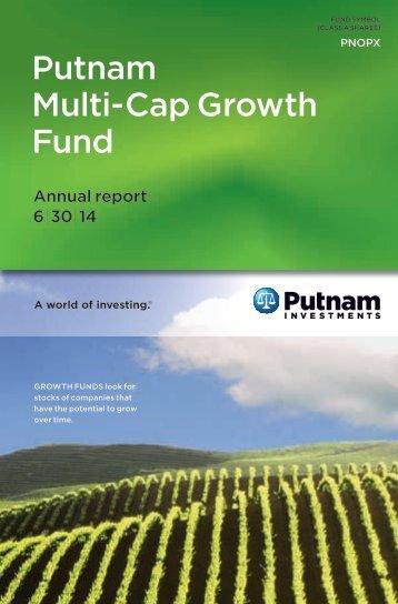 Multi-Cap Growth Fund Annual Report - Putnam Investments