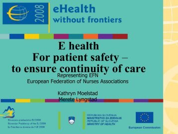 E health For patient safety – to ensure continuity of care - EFN ...