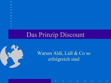 Das Prinzip Discount - Warum Aldi, Lidl & Co so ... - von Peter Junglas