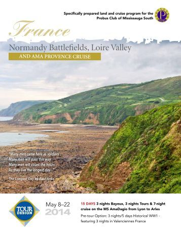 Normandy Battlefields, Loire Valley & AMA Provence ... - Tour Design