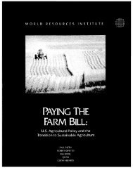 PAYING THE FARM BILL: - World Resources Institute