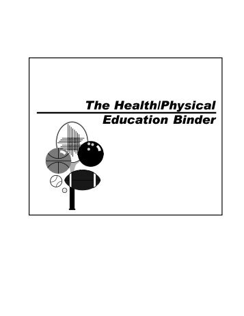 The Health/Physical Education Binder - York County Schools