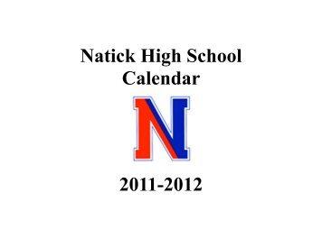 Natick High School Calendar 2011-2012 - Natick Public Schools