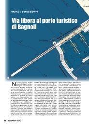 Via libera al porto turistico di Bagnoli - Porto & diporto