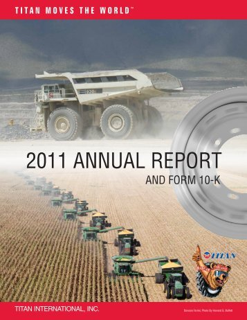 2011 ANNUAL REPORT - Titan International