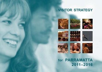 Visitor Strategy for Parramatta 2011 - 2016 - Parramatta City Council