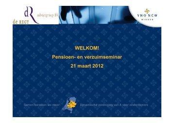 Presentatie 21 maart 2013 Hét Pensioen- en Verzuimseminar