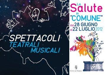 SPETTACOLI teatrali, musicali - Città di Torino