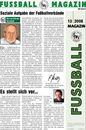 MAGAZIN 4 2007 - Schleswig-Holsteinischer Fussballverband eV