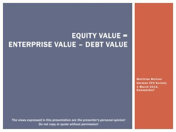 equity value = enterprise value – debt value - CFA Society Germany ...