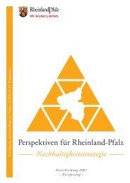 2007 Kurzfassung Nachhaltigkeitsstrategie Rheinland-Pfalz