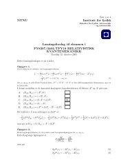NTNU Institutt for fysikk Løsningsforslag til eksamen i FY8307/3404 ...