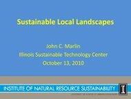 Sustainable Local Landscapes - Illinois Sustainable Technology ...