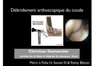Débridement arthro coude Pr Dumontier - ClubOrtho.fr