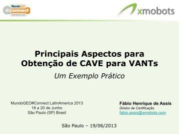 CAVE pela XMobots - MundoGEO#Connect LatinAmerica 2013