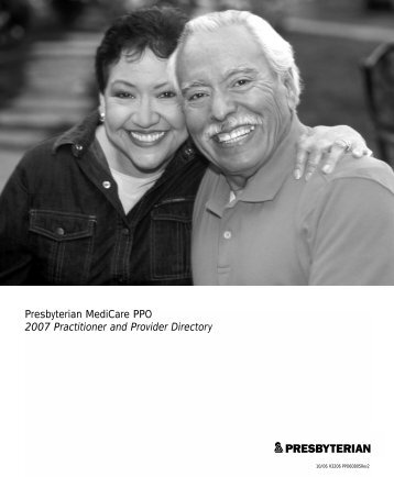 Presbyterian MediCare PPO 2007 Practitioner and Provider Directory