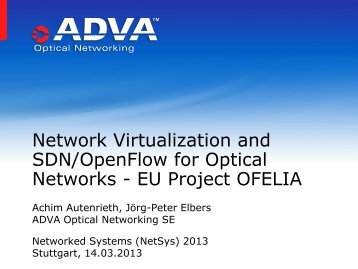 Network Virtualization and SDN/OpenFlow for Optical ... - Ofelia