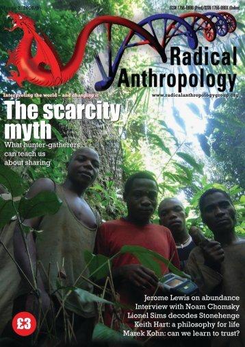 The scarcity myth The scarcity myth - Radical Anthropology Group