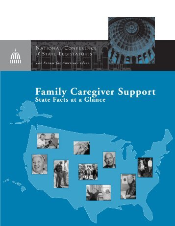 Family Caregiver Support: State Facts at a Glance - National ...