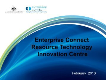 Enterprise Connect Resource Technology Innovation Centre - Victoria